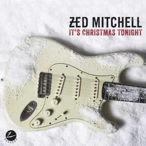 It's Christmas Tonight | Zed Mitchell