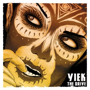 The Drive   YIEK