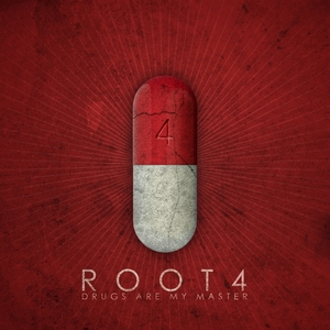 Drugs Are My Master | Root4