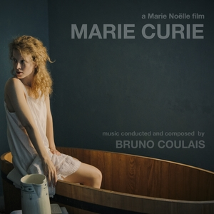 Marie Curie | Bruno Coulais