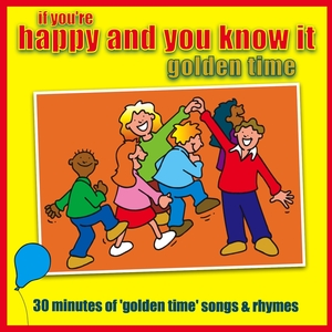If You're Happy And You Know It - Golden Time