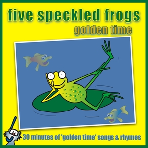 Five Speckled Frogs - Golden Time