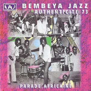 Authenticité 73 (Parade africaine) | Bembeya Jazz National