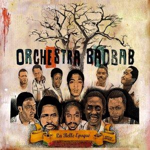 La belle époque | Orchestra Baobab