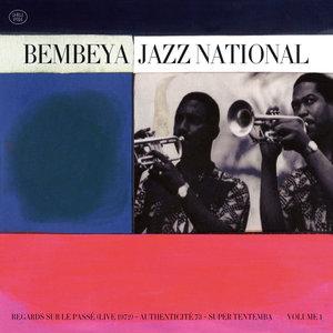 Regards sur le passé / Authenticité 73 / Super Tentemba, Vol. 1 | Bembeya Jazz National