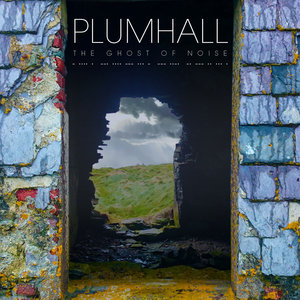 The Ghost of Noise | Plumhall