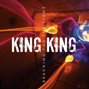 Reaching for the Light | King King