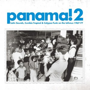 Soundway presents Panama! 2 |