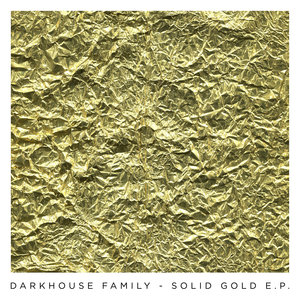 Solid Gold - EP | Darkhouse Family