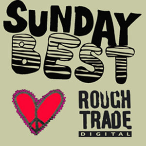 Sunday Best Loves Rough Trade | This Is The Kit