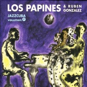 JazzCuba Vol. 7: Los Papines & Ruben Gonzalez | Rubén González
