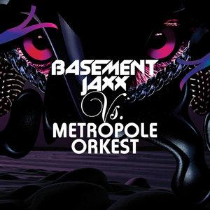 Basement Jaxx Vs. Metropole Orkest   Metropole Orkest