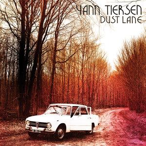Dust Lane | Yann Tiersen