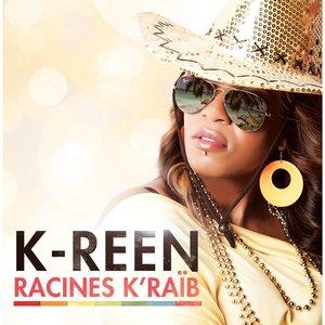 Racines K'Raïb | K-reen