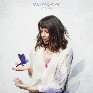 Les écrans | Mesparrow