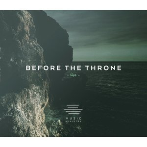 Before the Throne | Music Ministry