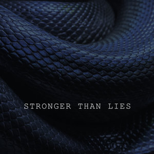 Stronger Than Lies | The High Reeds