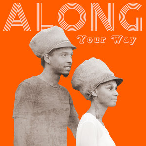 Along Your Way | The High Reeds