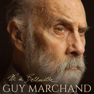Né à Belleville | Guy Marchand