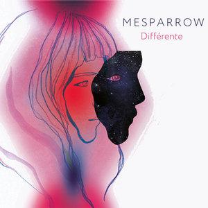 Différente | Mesparrow