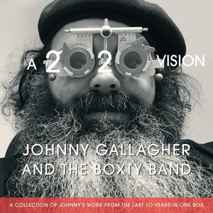 A 2020 Vision | Johnny Gallagher