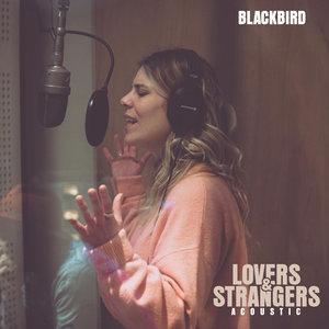 Lovers & Strangers | Blackbird