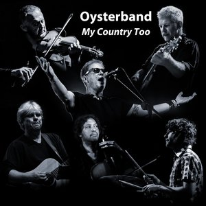 My Country Too | Oysterband