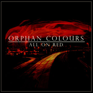 All on Red | Orphan Colours