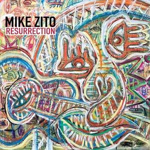 Resurrection | Mike Zito