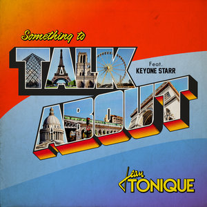 Something to Talk About | Jean Tonique