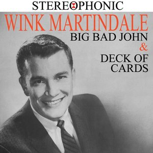 Big Bad John & Deck of Cards | Wink Martindale