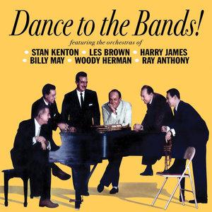 Dance to the Bands! | Stan Kenton