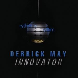 Innovator | Derrick May