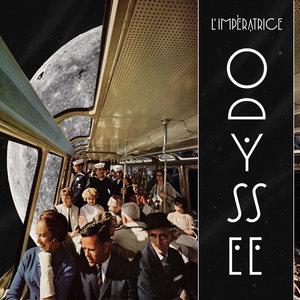 Odyssée - EP | L'Impératrice