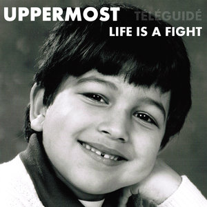 Life Is a Fight - Single | Uppermost