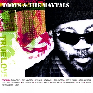 True Love | Toots & The Maytals