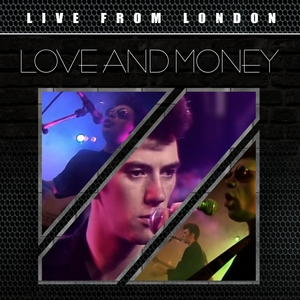 Live from London | Love and Money