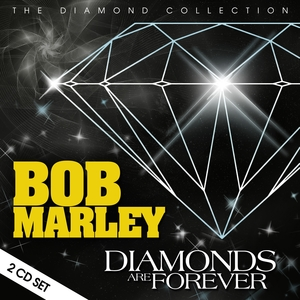 Diamonds Are Forever | Bob Marley