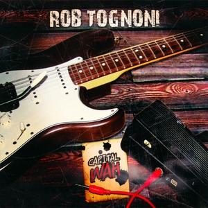 Capital Wah | Rob Tognoni