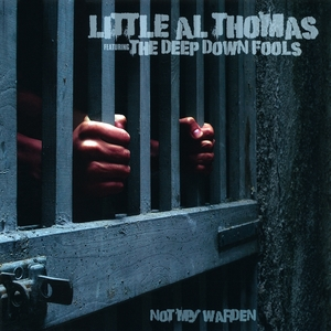 Not My Warden | Little Al Thomas