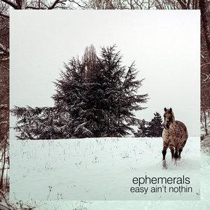 Easy Ain't Nothin - Single | Ephemerals