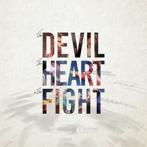 The Devil, the Heart & the Fight | Skinny Lister