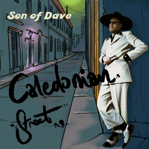 Caledonian Street | Son of Dave