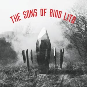 The Sons of Bido Lito | The Sons of Bido Lito