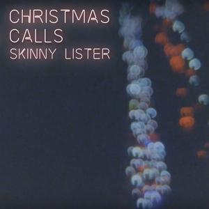 Christmas Calls | Skinny Lister
