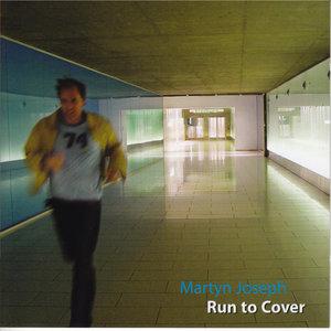 Run to Cover | Martyn Joseph