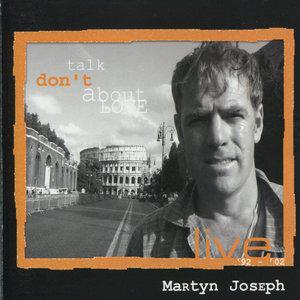 Don't Talk About Love | Martyn Joseph