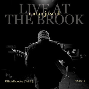 Official Bootleg,vol. 2 (Live at the Brook) | Martyn Joseph