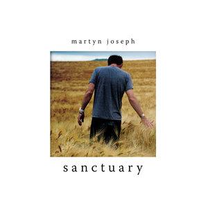 Sanctuary | Martyn Joseph