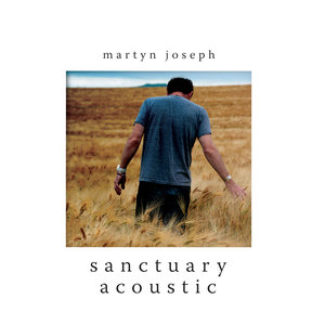 Sanctuary Acoustic | Martyn Joseph